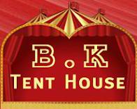 B K Tent House
